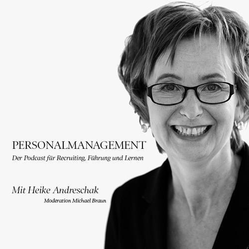 Der Podcast für Recruiting, Führung und Lernen - mit Heike Expertin Andreschak
